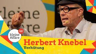 Herbert Knebel – Verhütung