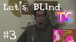 Let's Blind TC #3 - Too Many Pinkie Pies
