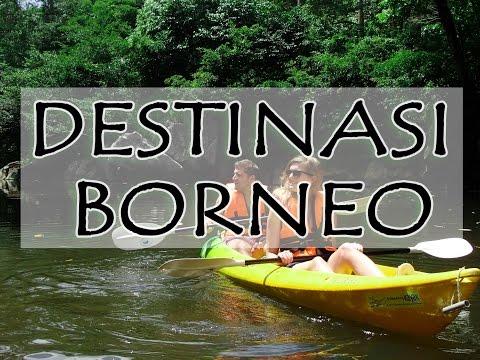 Destinasi Borneo 2013 | Semadang Kayaking