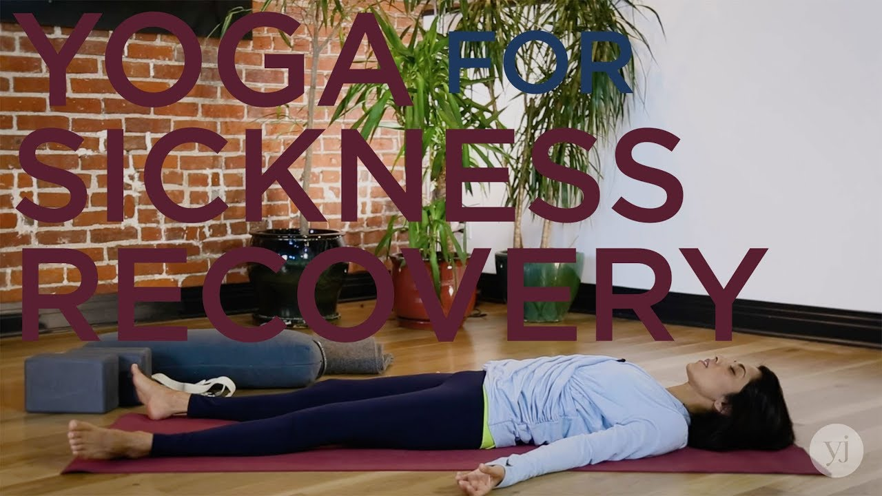 20 minute Yoga Sequence for Sickness Recovery by Rina Deshpande