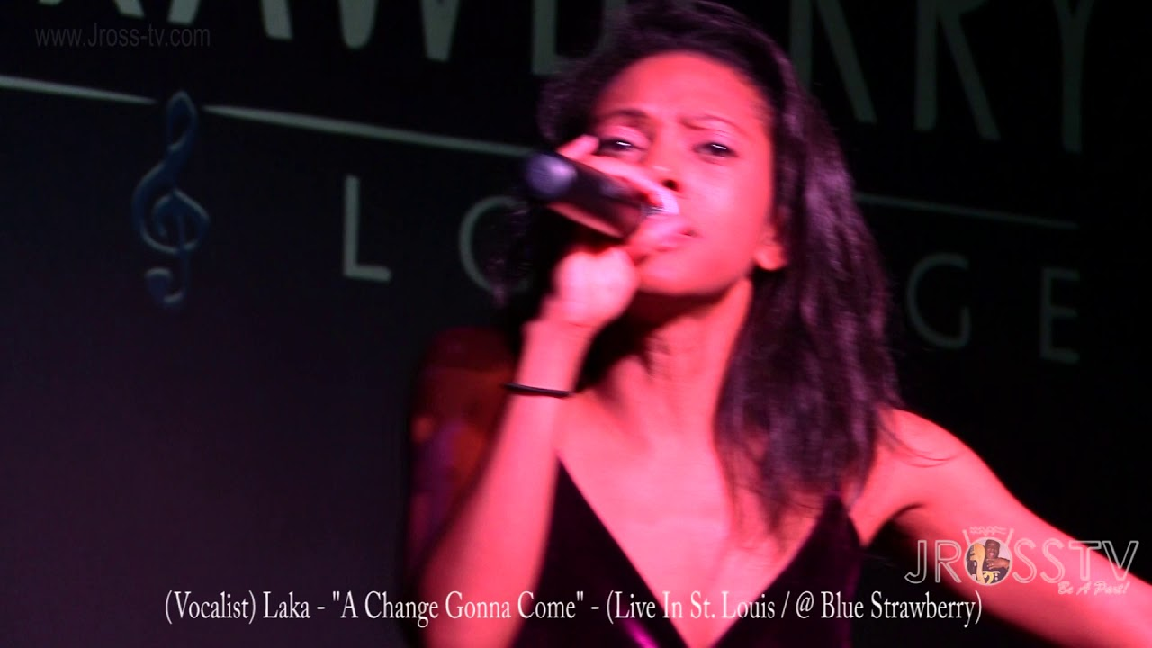 "James Ross @ (Vocalist) Laka - ""A Change Gonna Come"" - www.Jross-tv.com (St. Louis)"