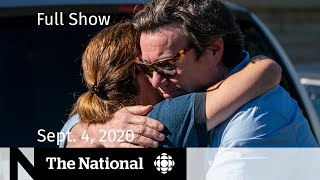 CBC News: The National | Sept. 4, 2020 | Police identify alleged shooter of 4
