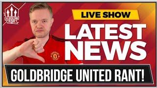 Goldbridge Mourinho & Woodward Out Rant! Man Utd News