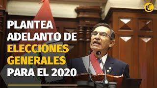 Martín Vizcarra plantea adelanto de elecciones generales para julio del 2020
