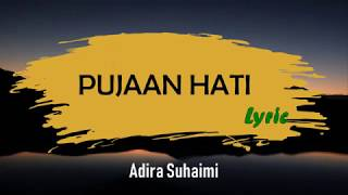 Download Pujaan Hati-Adira Suhaimi (LIRIK) Mp3