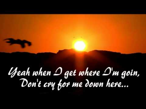 When I get where I'm going ~Brad Paisley & Dolly Parton~ Lyrics
