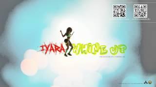Iyara - Whine Up (September 2012 Chinna B Productions @1iyara #teamIYARA)