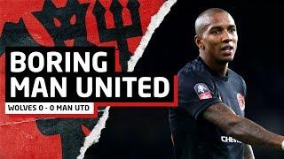 Boring Man United   Wolves 0-0 Man Utd   United Review
