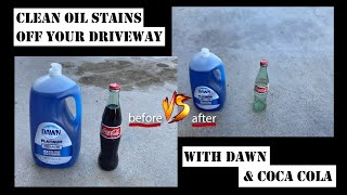 Life hack!  Dawn detergent & Coca Cola clean engine oil stains off your driveway! Cheap & easy fix!