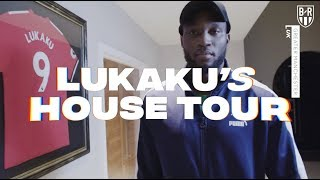 Romelu Lukaku Takes B/R On A Tour Of His Manchester Home