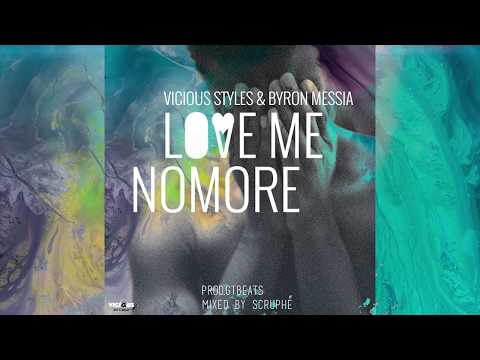 Vicious Styles - Andrew ft Wizkid & Byron Messia - Love Me Nomore (Prod.GTBeats & Mixed by Scruphé)