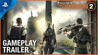 Tom Clancy's The Division 2 - E3 2018 Official Gameplay Trailer | PS4