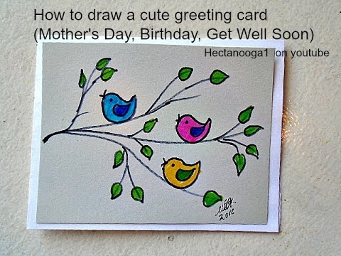 Diy Greeting Card How To Draw A Mothers Day Card Birthday Card