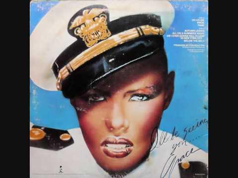 Grace Jones Do Or Die Pride Fame 1978 Tom Moulton