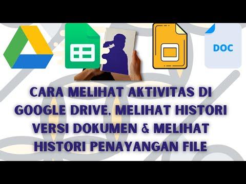 20+ Cara Melihat Aktivitas Di Google Drive Terbaru