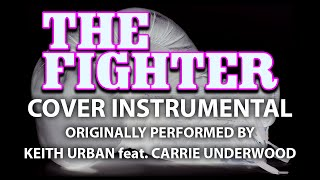 Download The Fighter (Cover Instrumental) [In the Style of Keith Urban feat. Carrie Underwood] MP3 song and Music Video