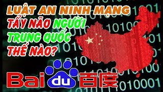 Luật AN NINH MẠNG tẩy não người Trung Quốc thế nào?