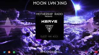 Mothership Radio Guest Mix #001: KERYS
