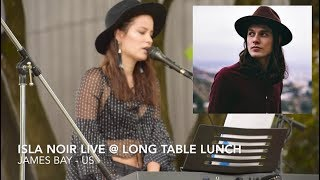 James Bay - Us (Isla Noir Cover Live at long table)