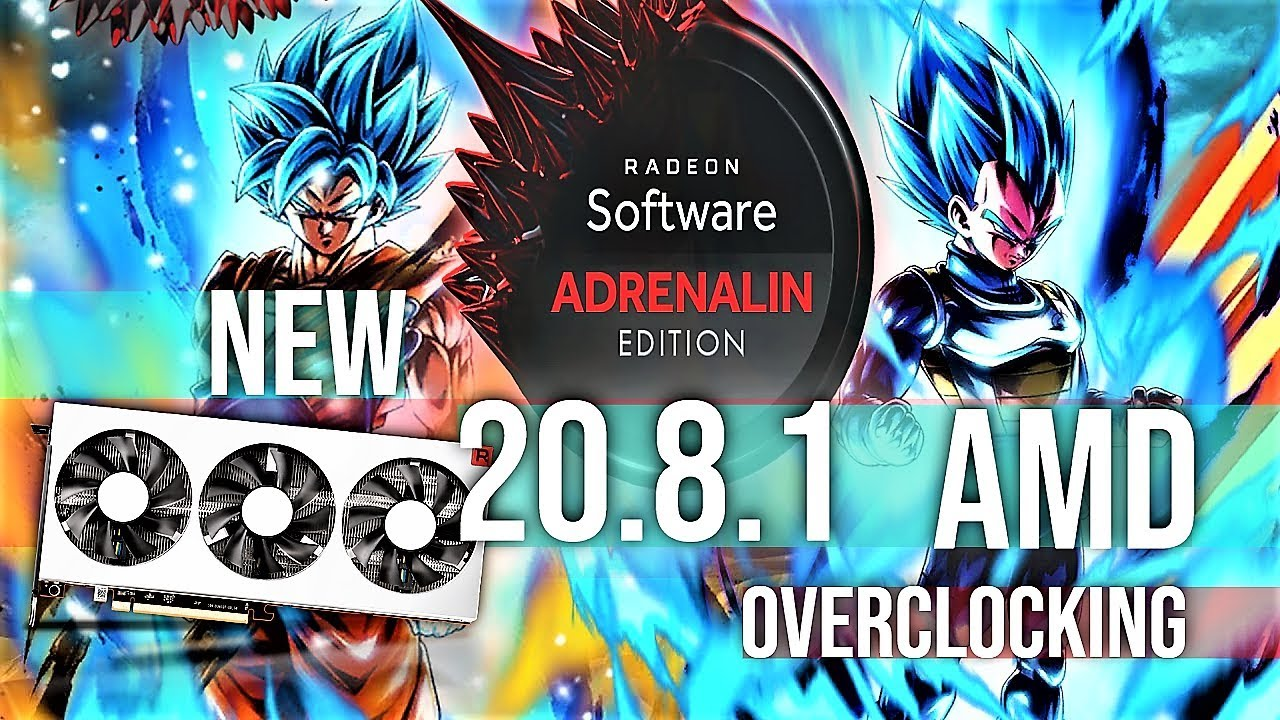 New AMD Radeon Software Adrenalin 2020 Edition 20.8.1 live Overclocking  💻 GPU News