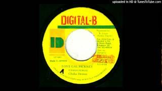 Chaka Demus - Love Gal Pickney