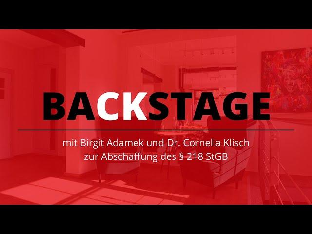 BaCKstage mit Dr. Cornelia Klisch - Abschaffung des § 218 StGB