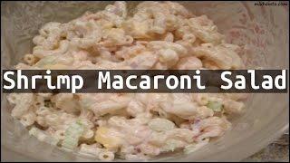 Recipe Shrimp Macaroni Salad