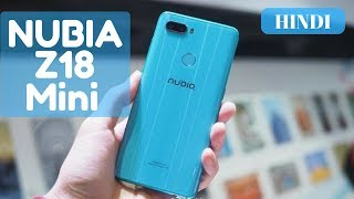 Nubia Z18 mini First Look And Hands-on True note 5 pro killer Hindi