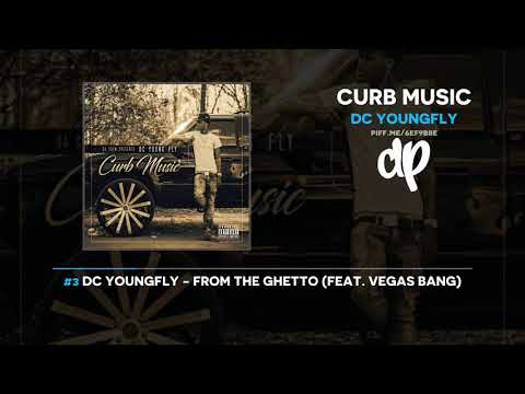 DC Youngfly - Curb Music (FULL MIXTAPE)