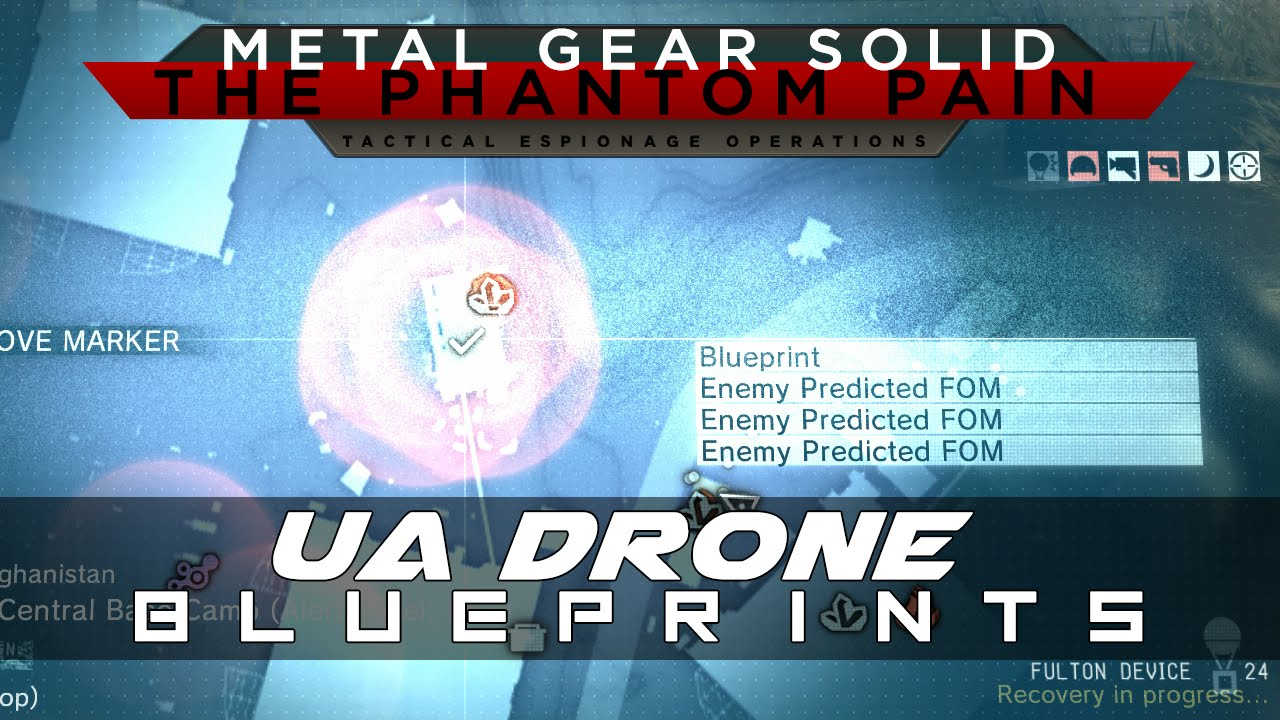 Mgsv the phantom pain ua drone fob blueprint location guide youtube malvernweather Choice Image