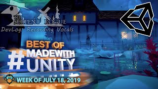 BEST OF MADE WITH UNITY #29 - Week of July 18, 2019