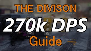 Highest DPS in the Division Guide: 270K DPS The Division GC Setup! Best DarkZone ZERG Build