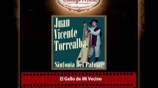 Juan Vicente Torrealba – El Gallo de Mi Vecino