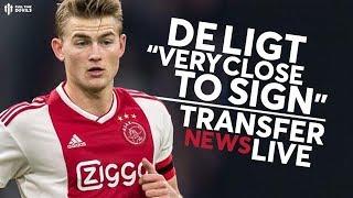 Reports: De Ligt Transfer 'Very Close' | Man Utd Transfer News