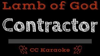 Lamb of God Contractor CC Karaoke Instrumental Lyrics