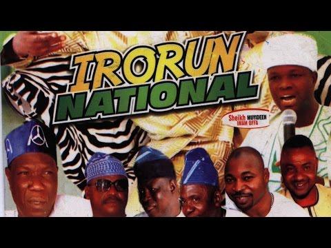 IRORUN NATIONAL - Sheikh Muyideen Imam Offa & Alhaji Shefiu Alao Adekunle Baba Oko Ibile 1 thumbnail
