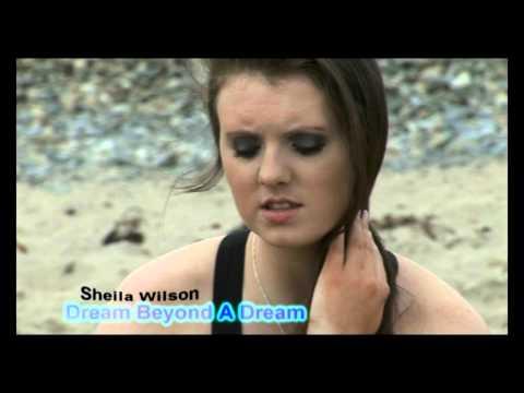 Dream Beyond A Dream - Sheila Wilson
