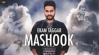Mashook - Ekam Taggar - Full Video - Latest Punjabi Songs 2016 - IMA Music