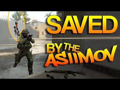 CS:GO - Saved by the Asiimov!