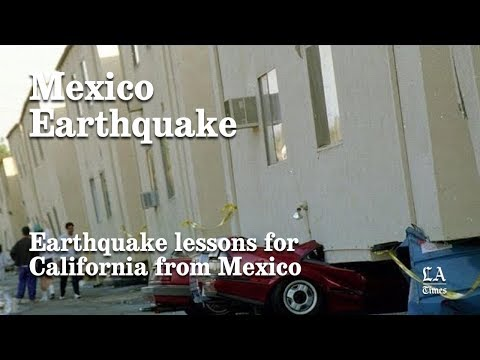 Earthquake Lessons For California From Mexico | Los Angeles Times