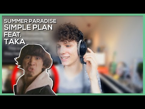 Simple Plan - SUMMER PARADISE feat.Taka from ONE OK ROCK • Reaction Video • FANNIX
