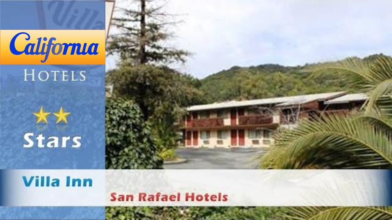 Villa Inn San Rafael Hotels California