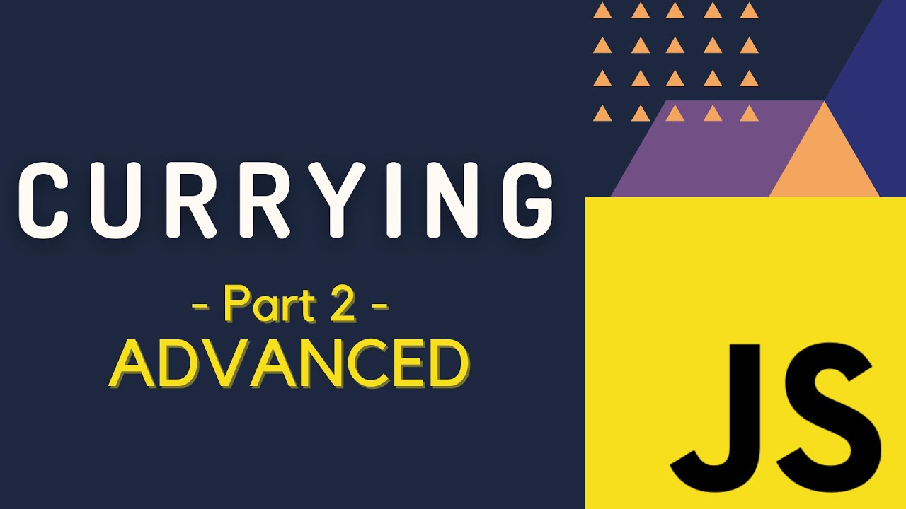 Currying in JavaScript | Advanced
