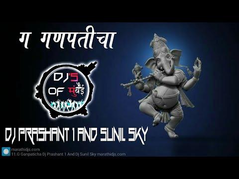 G Ganpaticha Dj Prashant 1 And Dj Sunil Sky || DJ's OF Mumbai ||