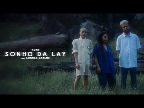 Tuyo – Sonho da Lay ft. Luccas Carlos