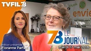 7/8 Le journal – Edition du mardi 17 mai 2016