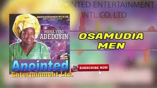OSAMUDIAMEN BY MAMA VERO ADEDOYIN (BENIN GOSPEL MUSIC)