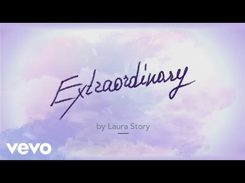 Laura Story - Extraordinary (Official Lyric Video)