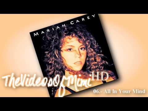 ᴴᴰ Mariah Carey || 06.- All In Your Mind || (Album: Mariah Carey)