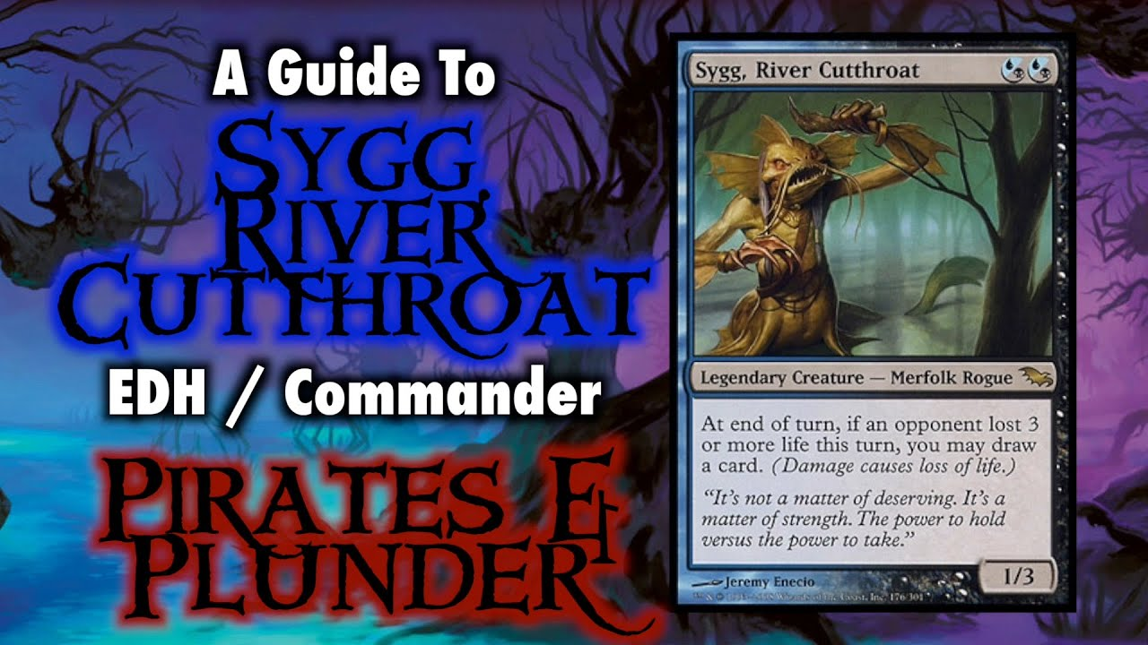 Mtg Sygg River Cutthroat Pirates And Plunder Edh Commander For Magic The Gathering Youtube